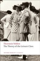 The Theory of the Leisure Class (häftad)