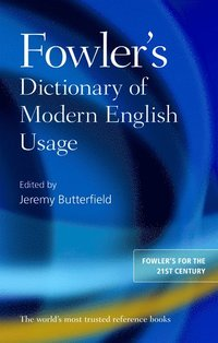 Fowler's Dictionary of Modern English Usage (inbunden)
