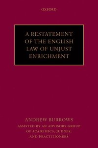 A Restatement of the English Law of Unjust Enrichment (inbunden)