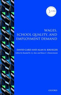 Wages, School Quality, and Employment Demand (inbunden)
