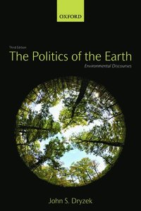 The Politics of the Earth (häftad)