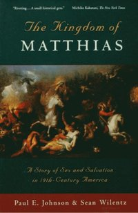 kingdom of matthias essay Kingdom of matthias is one of the literary works that gives focus to an important part of american history, the great age of democratic revivals in the country.