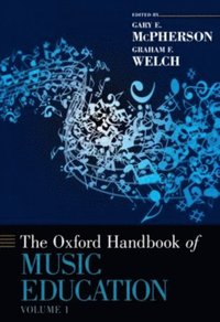 Oxford Handbook of Music Education, Volume 1 (e-bok)