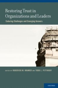 Restoring Trust in Organizations and Leaders (e-bok)