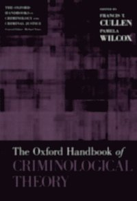 criminological theory past to present Study criminological theory: past to present: essential readings discussion and  chapter questions and find criminological theory: past to present: essential.