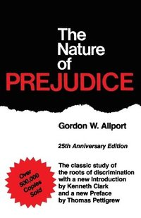 The Nature Of Prejudice (häftad)