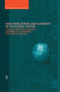 Non-State Actors and Authority in the Global System (e-bok)