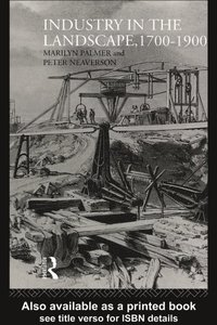 Industry in the Landscape, 1700-1900 (e-bok)