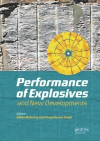 Performance of Explosives and New Developments (e-bok)
