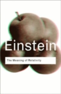 Meaning of Relativity (e-bok)