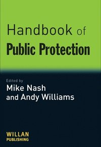 Handbook of Public Protection (e-bok)
