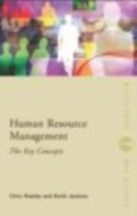 Human Resource Management: The Key Concepts (e-bok)