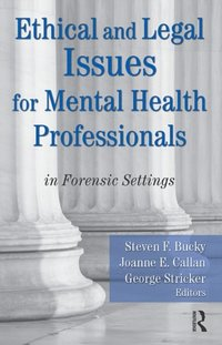 Ethical and Legal Issues for Mental Health Professionals (e-bok)