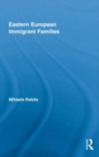 Eastern European Immigrant Families (inbunden)