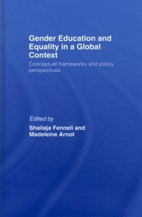 Gender Education & Equality in a Global Context (e-bok)