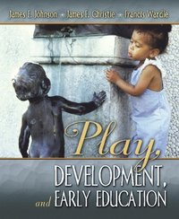 Play, Development and Early Education (häftad)