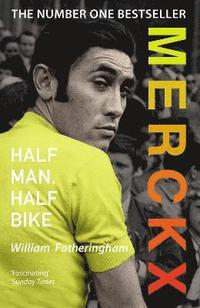 Merckx: Half Man, Half Bike (häftad)