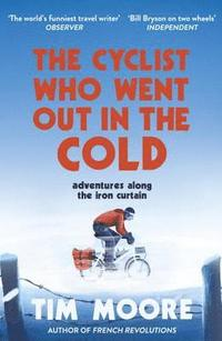 The Cyclist Who Went Out in the Cold (häftad)