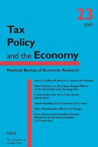 Tax Policy and the Economy: v. 23 (inbunden)