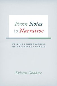 From Notes to Narrative (inbunden)