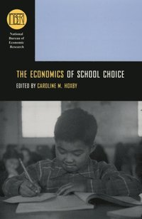 Economics of School Choice (e-bok)
