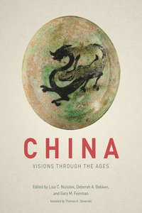 China - Visions through the Ages (inbunden)