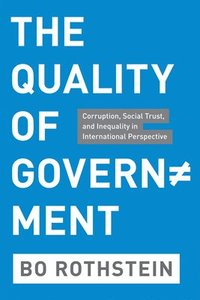 The Quality of Government (inbunden)