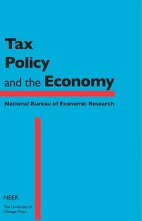 Tax Policy and the Economy: v.26 (häftad)