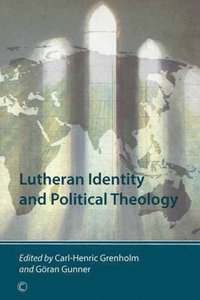 Lutheran Identity and Political Theology (e-bok)