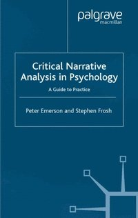 Critical Narrative Analysis in Psychology (e-bok)