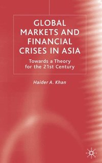 Global Markets and Financial Crises in Asia (e-bok)