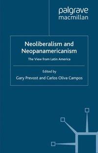 neoliberalism and neopanamericanism prevost gary oliva carlos