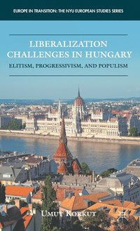 Liberalization Challenges in Hungary (inbunden)