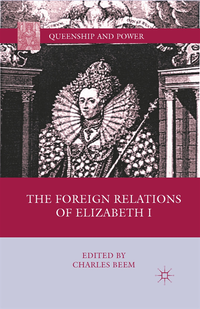 Foreign Relations of Elizabeth I (e-bok)
