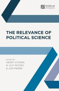 The Relevance of Political Science (häftad)