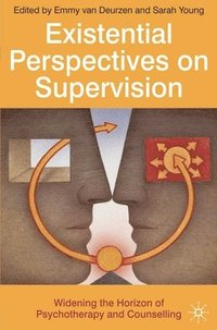 Existential Perspectives on Supervision (häftad)