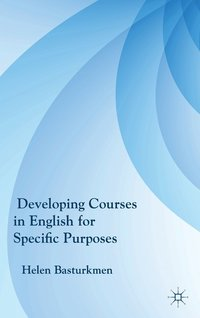 Developing Courses in English for Specific Purposes (inbunden)