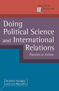 Doing Political Science and International Relations (inbunden)