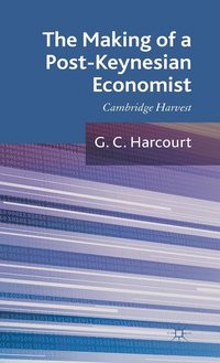 The Making of a Post-Keynesian Economist (inbunden)