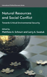 Natural Resources and Social Conflict (inbunden)