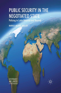 Public Security in the Negotiated State (e-bok)
