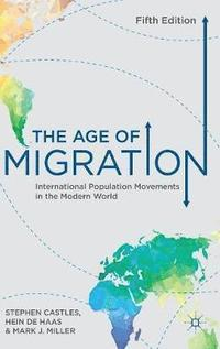 The Age of Migration (inbunden)