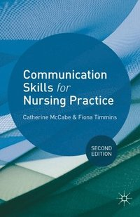 Communication Skills for Nursing Practice (häftad)