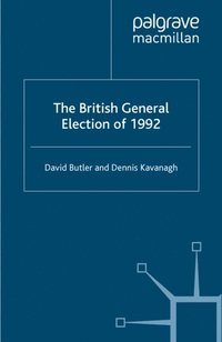British General Election of 1992 (e-bok)