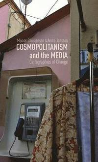 Cosmopolitanism and the Media (inbunden)