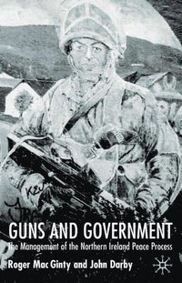 Guns and Government (e-bok)