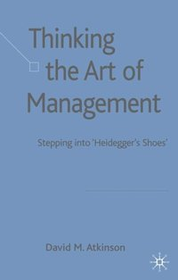 Thinking The Art of Management (e-bok)