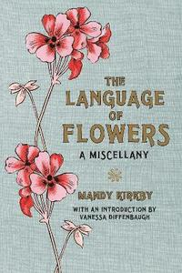 The Language of Flowers Gift Book (inbunden)