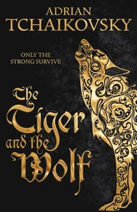 Tiger and the Wolf (e-bok)
