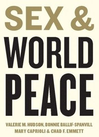 Sex and World Peace (inbunden)